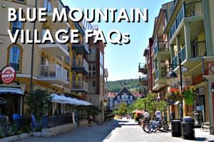 Blue Mountain Village FAQs